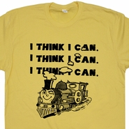I Think I Can Train T Shirt Positive Inspirational Tee College Geek Nerd T Shirt