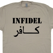 Infidel T Shirt Military Army Navy Seals Marines Shirts Iraq Iran War Shirts