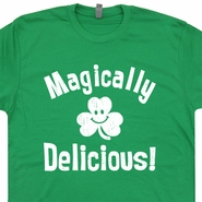 Magically Delicious Shirts Funny Irish Beer T Shirts Saint Patricks Day