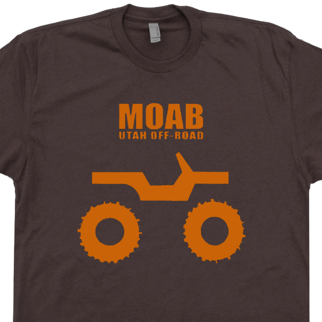 Moab Utah Jeep T Shirt 4x4 Mudding Shirts Got Mud