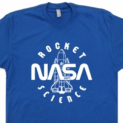 Nasa Rocket Science T Shirt Vintage Geek Nerd Genius Tee