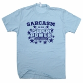 Sarcasm Is My Super Power T Shirt Sarcastic Comment Funny Comic Book Tees