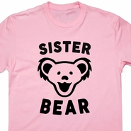 Sister Bear T Shirt Papa Bear Mama Bear Grateful Dead Phish Retro Tee