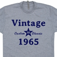 Vintage 1965 50th Birthday T Shirt Funny 50th Birthday Shirts