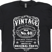 Vintage 40th Birthday T Shirts Funny 40th Birthday T Shirts Jack Daniels Tee Shirts