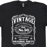 Vintage 50th Birthday T Shirts Funny 50th Birthday T Shirts Jack Daniels Shirt