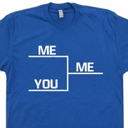 Winning T Shirt Bracket You Me Me Shirts Funny Vintage Sports Tee Shirts