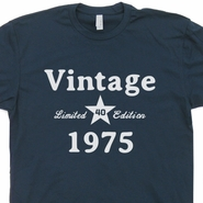 Vintage 1975 T Shirt 40th Birthday Limited Edition Shirt Funny Shirts