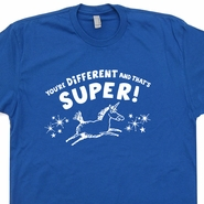 You're Different and That's Super T Shirt Funny Unicorn Shirts Vintage Retro Tees