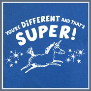 You're Different and That's Super T Shirt Gay Funny Unicorn Tee