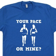 Your Pace Or Mine Running T Shirt Funny Crossfit Shirts Ironman Triathlon Marathon Shirts