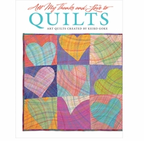 All My Thanks And Love To Quilts
