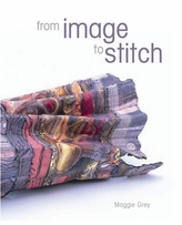 Batsford Books From Image To Stitch