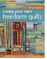 C And T Publishing Create Your Own Free-Form Quilts
