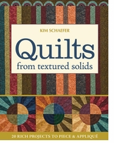 C and T Publishing Quilts From Textured Solids