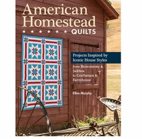 C & T Publishing American Homestead Quilts