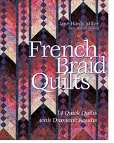 C & T Publishing French Braid Quilts