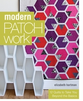C & T Publishing Modern Patch Work