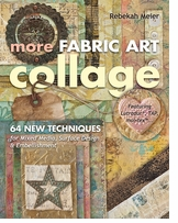 C & T Publishing More Fabric Art Collage