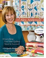 C & T Publishing Start Quilting With Alex Anderson 3rd