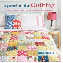 Cico Books A Passion For Quilting