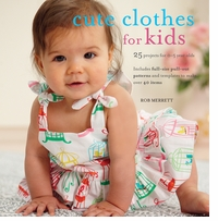 Cico Books Cute Clothes For Kids