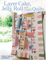 David and Charles Books Layer Cake, Jelly Roll And Charm Quilts