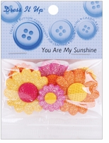Dress It Up Embellishments You Are My Sunshine