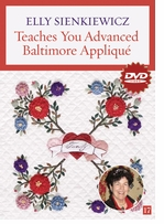 Elly Sienkiewicz Teaches You Advanced Baltimore Applique DVD