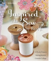 Inspired To Sew by Bari J. Ackerman