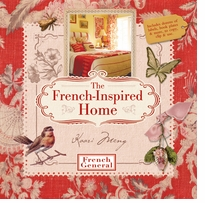 Lark Books The French Inspired Home