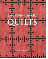 Leisure Arts Beginner-Friendly Quilts