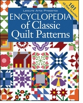 Leisure Arts Encyclopedia Of Classic Quilt Patterns