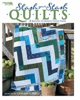 Leisure Arts Slash Your Stash Quilts
