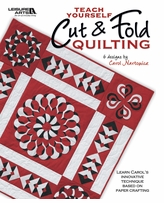 Leisure Arts Teach Yourself Cut and Fold Quilting