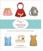 Oliver + S Little Things To Sew