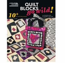 Quilt Blocks Go Wild!