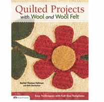 Quilted Projects with Wool & Wool Felt