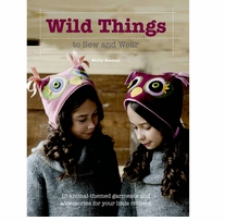 St. Martin's Books Wild Things To Sew And Wear