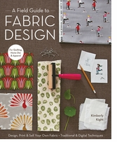 Stash Books A Field Guide To Fabric Design