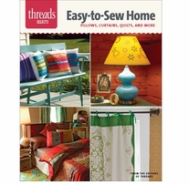 Taunton Press Threads Select Easy-To-Sew Home