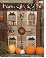 That Patchwork Place Farm Girl Quilts