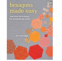 That Patchwork Place Hexagons Made Easy