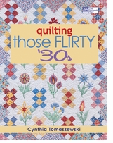That Patchwork Place Quilting Those Flirty 30's