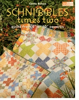 That Patchwork Place Schnibbles Times Two