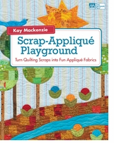 That Patchwork Place Scrap-Applique Playground