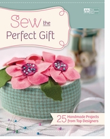 That Patchwork Place Sew The Perfect Gift