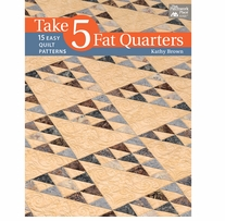 That Patchwork Place Take 5 Fat Quarters