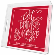 Eat, Drink & Be Merry Personalized Acrylic Serving Tray