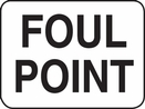 Aldon 4015-37 Foul Point Sign